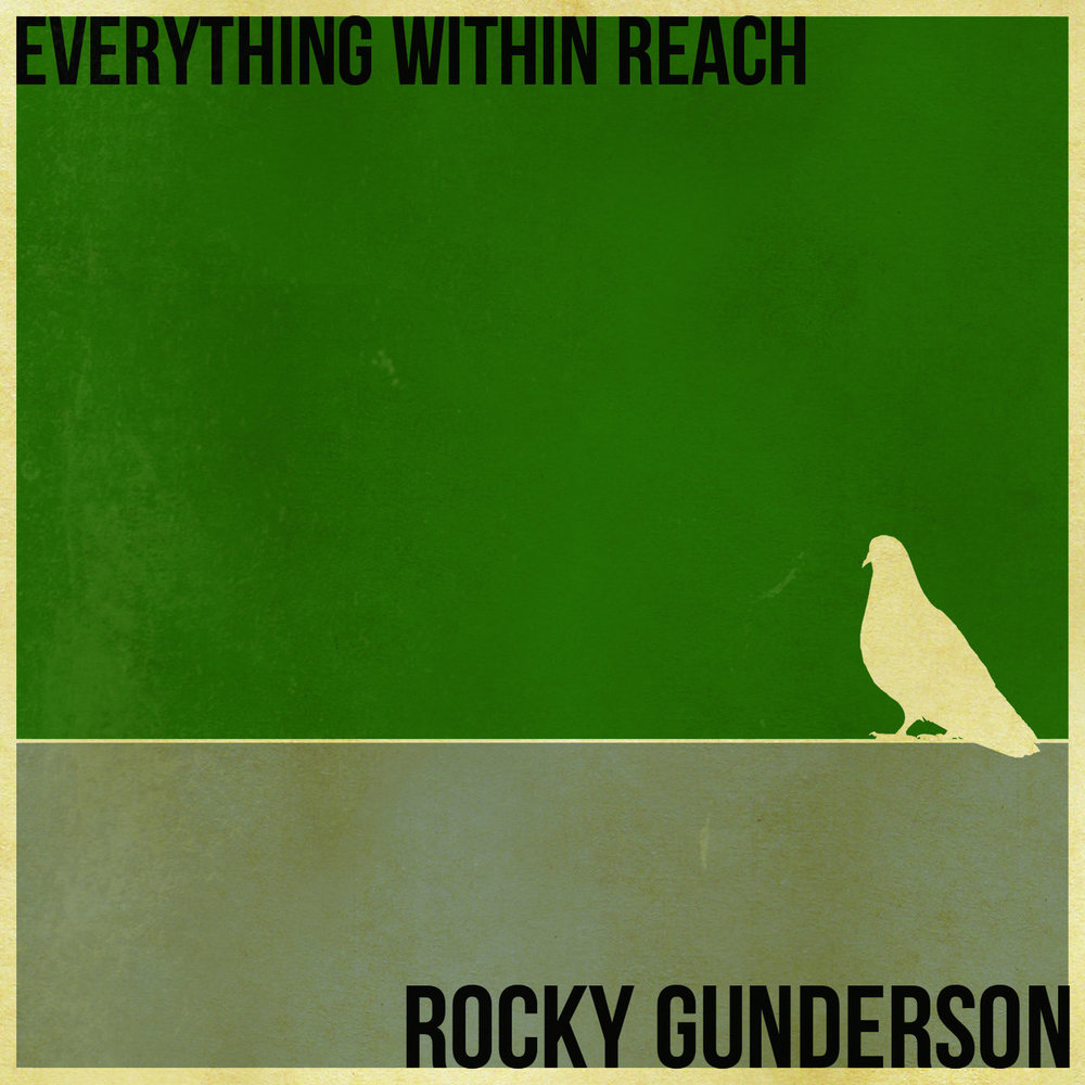 rocky gunderon - everything within reach.jpg