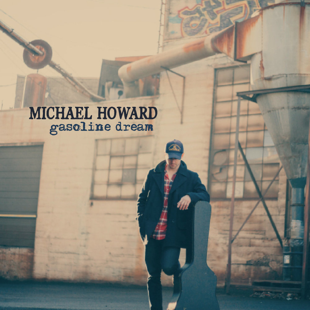 Michael Howard-Gasoline Dream.jpg