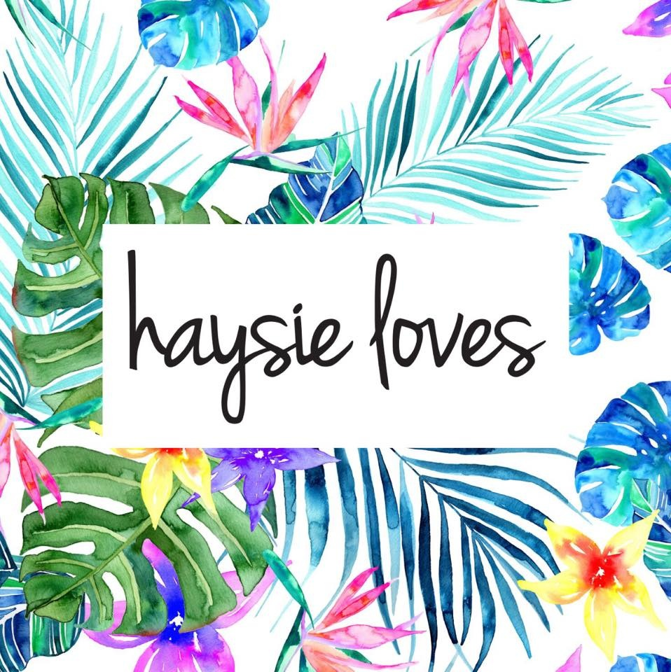 Haysie Loves.