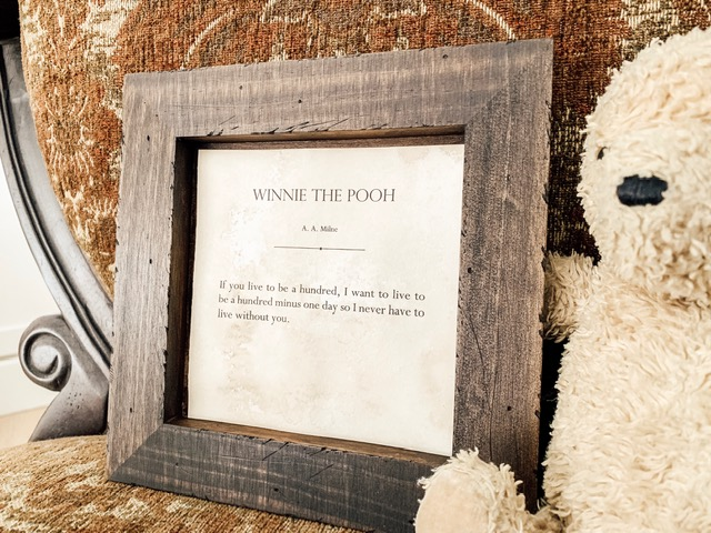Winnie the Pooh Quote (frame shown in Dark Walnut)