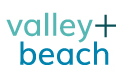 Valley + Beach