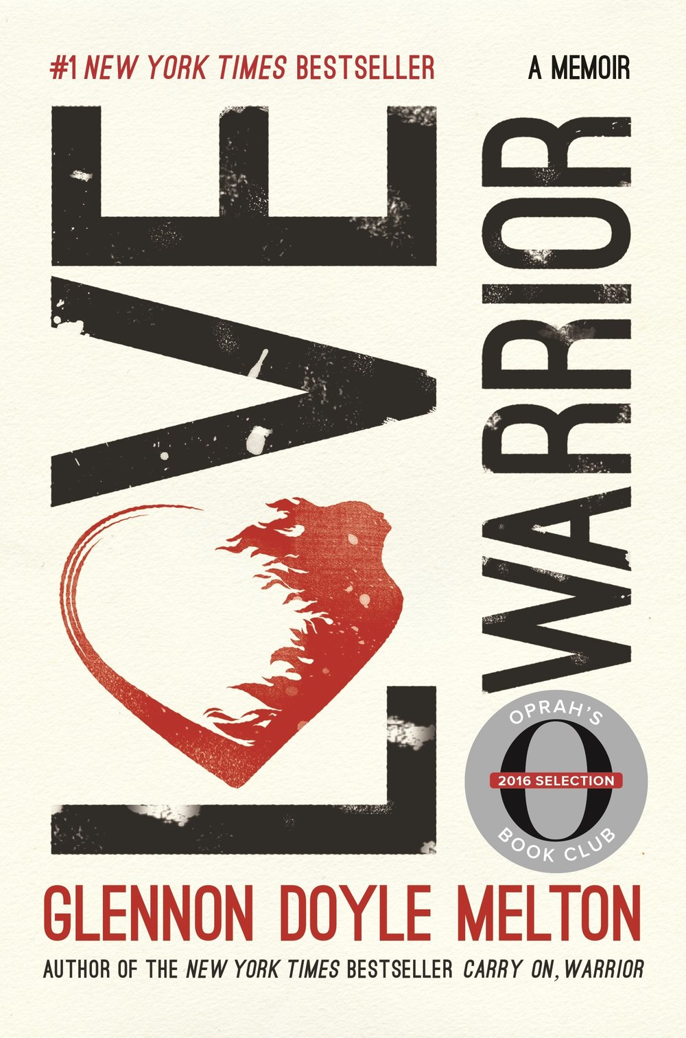 Love Warrior: A Memoir   by Glennon Doyle Melton