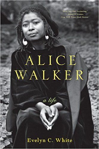 Alice Walker: A Life  by Evelyn C. White