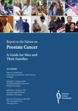 Report to the nation on prostate cancer - a guide to men and their families.