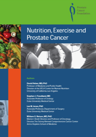 Nutrition, exercise and prostate cancer - Incorporate key elements of nutrition and exercise into their lifestyle.