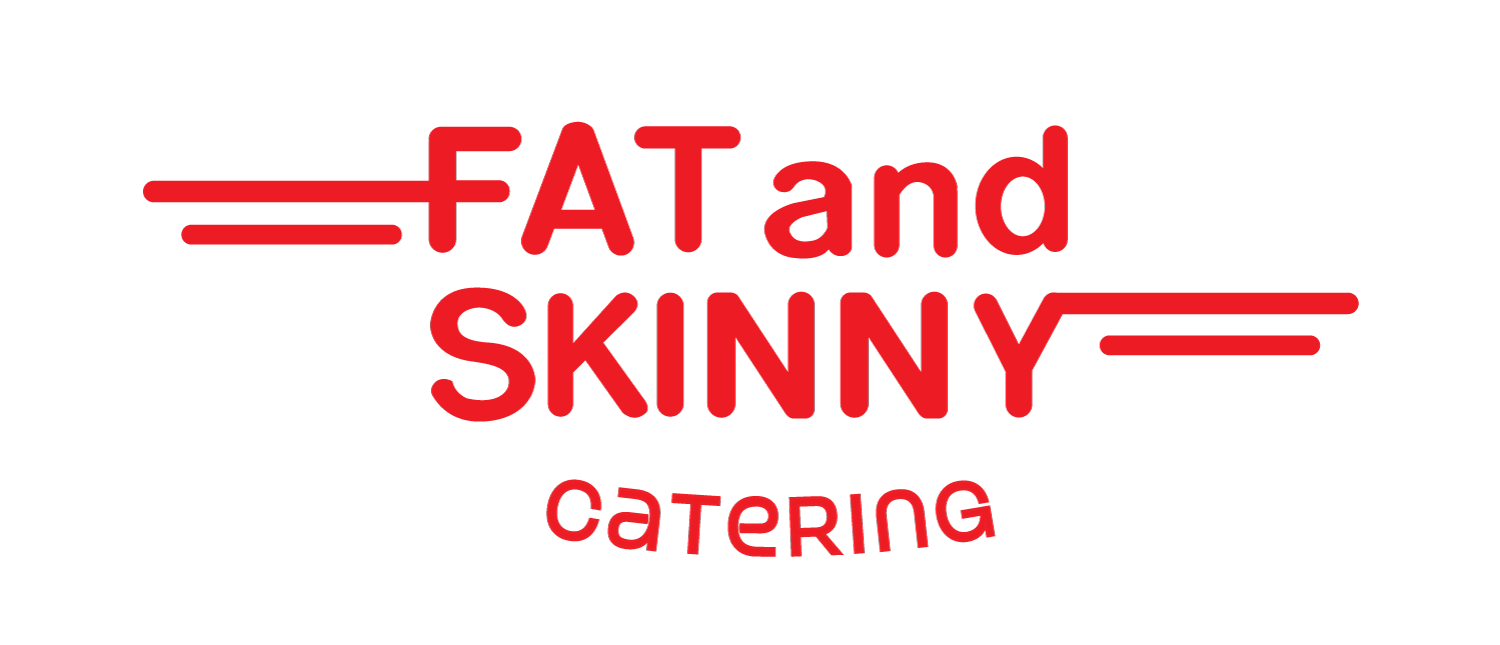 Fat and Skinny Catering | Melbourne Catering