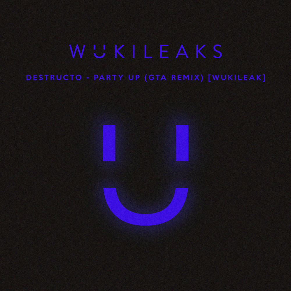 WUKILEAKS_ALBUM_ART__party_up_FINAL_FINAL.jpg