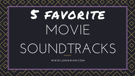 5 Fav Movie Soundtracks
