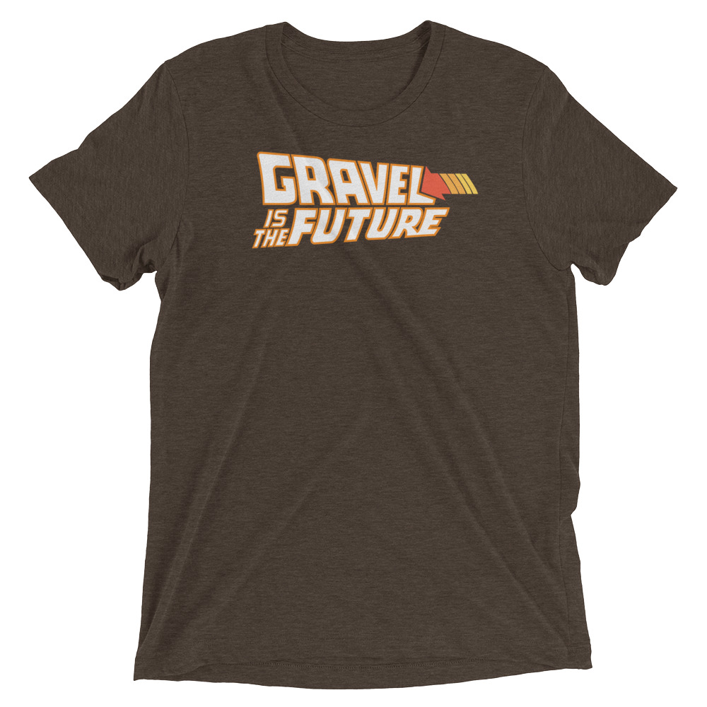 gravel is the future tee -