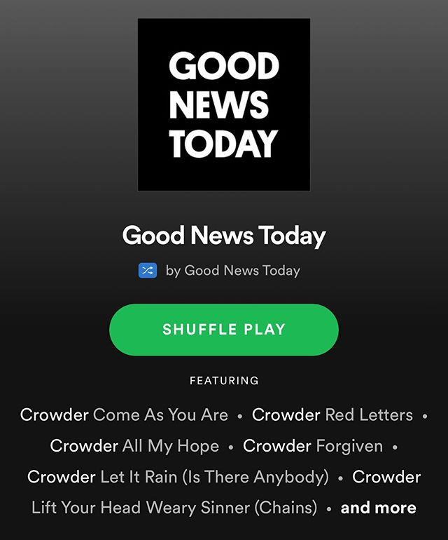 Need some new jams?  Check out the link in the bio to listen to the Good News Today playlist on Spotify!