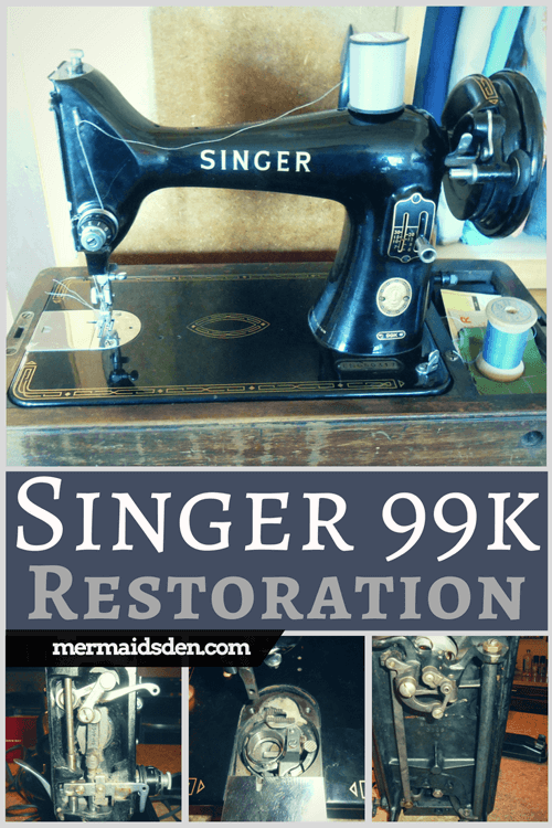 Vintage Singer 99k Sewing Machine: Cleaning, Restoring, and ... on