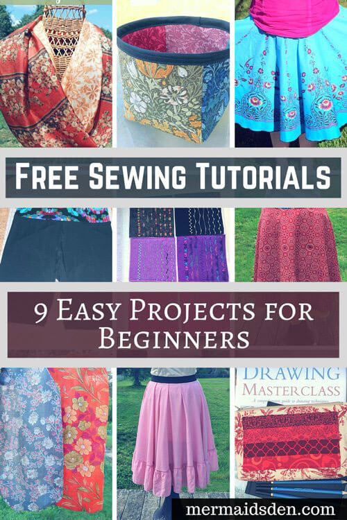 Free Sewing Tutorials: 9 Easy Projects for Beginners — The Mermaid\'s Den