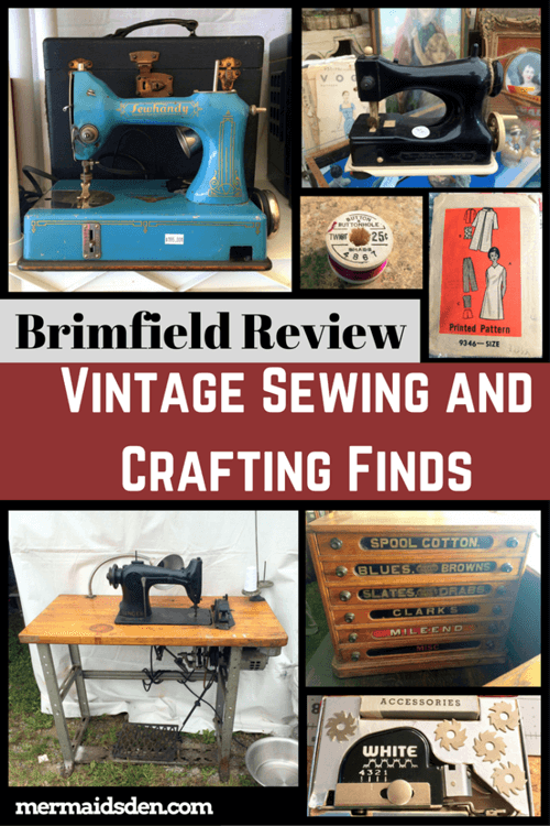 Brimfield Review Vintage Sewing and Crafting Finds