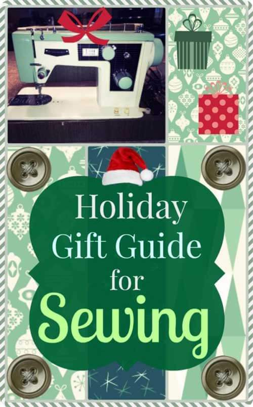 Sewing Gift Guide