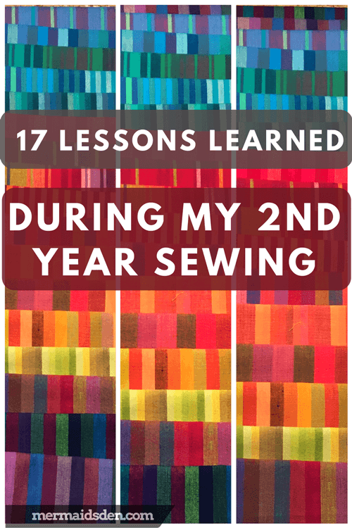 17 Lessons Learned in My Second Year Sewing