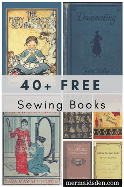 40+ Free Sewing Books: Vintage and Antique Sewing References