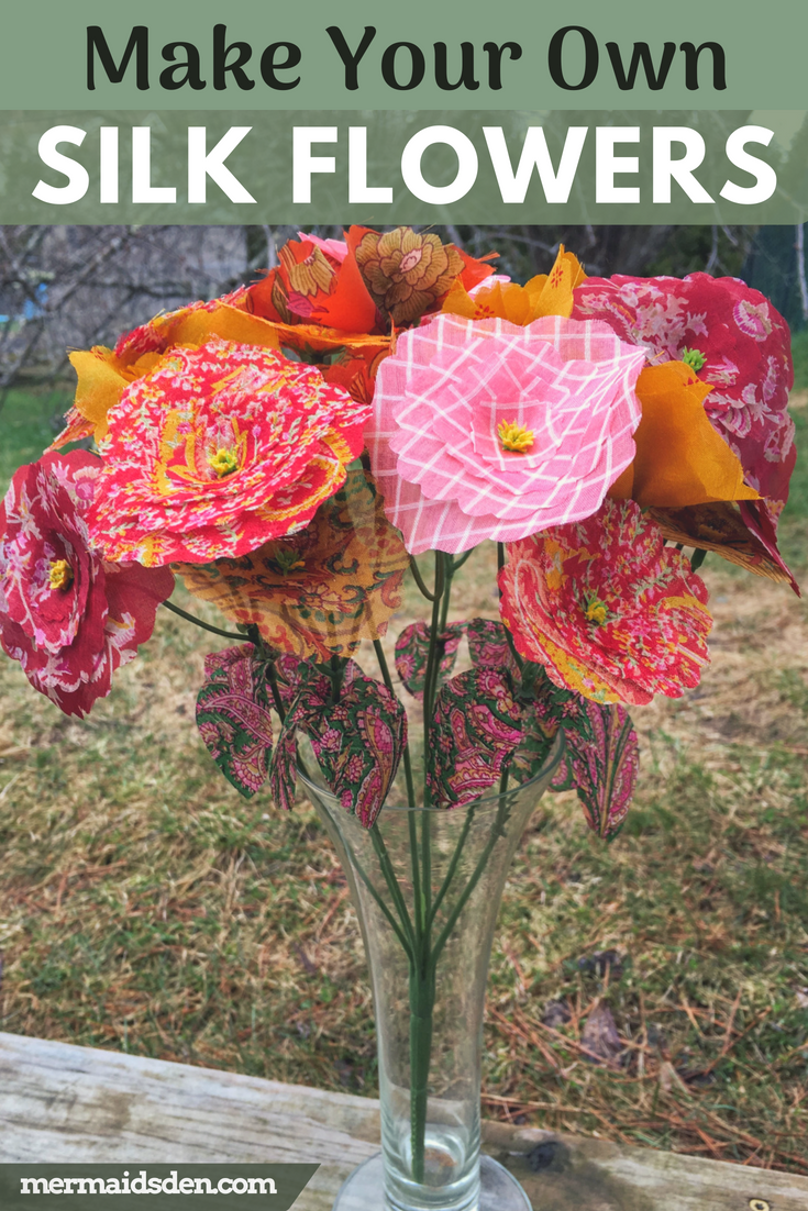 Make Your Own Silk Flowers