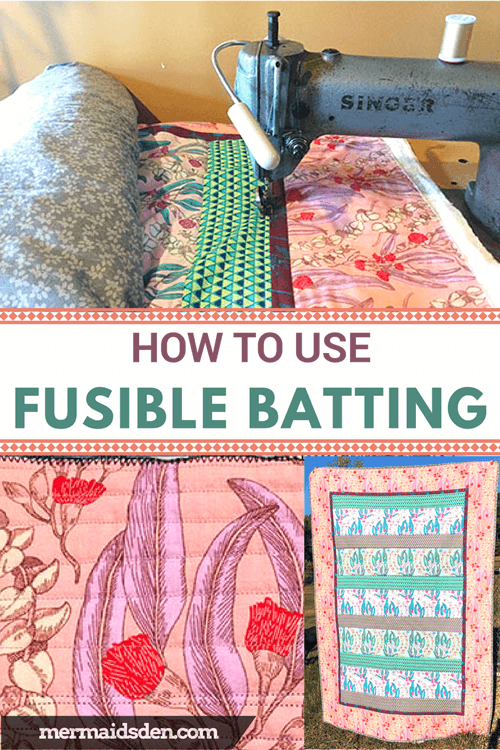 How to Use Fusible Batting