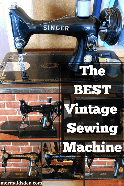 The Best Vintage Sewing Machine — The Mermaid's Den