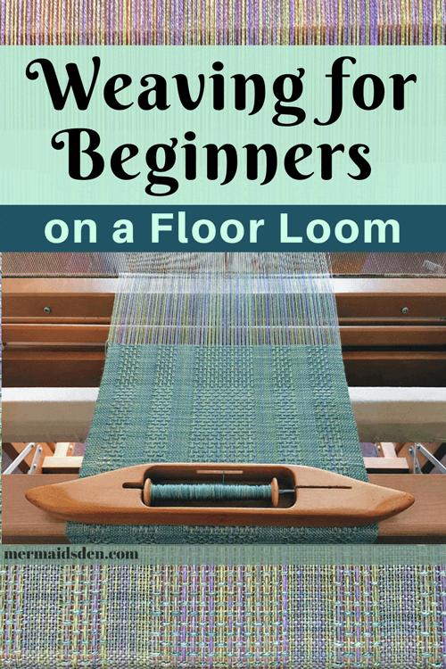 Weaving for Beginners on a Leclerc Artisat Floor Loom — The
