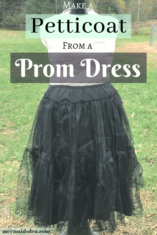 Make Your Own Petticoat from a Prom Dress