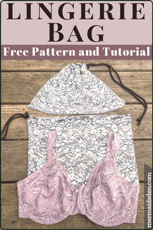 Sew a Quick and Easy Lingerie Bag — The Mermaid s Den d2edc58aa