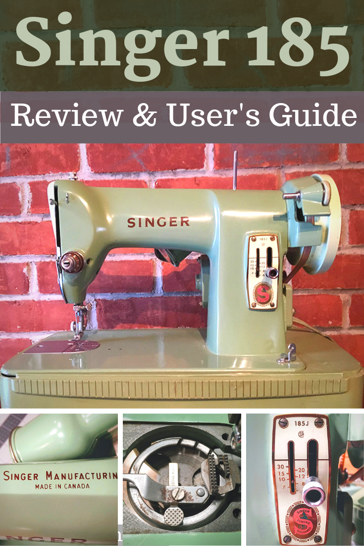 Singer 185 Sewing Machine: How to Restore, Troubleshoot, and Use