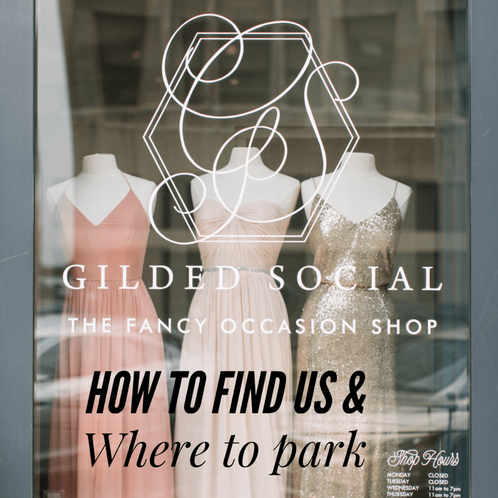 How to find Gilded Social and where to park for your bridesmaid dress appointment.PNG