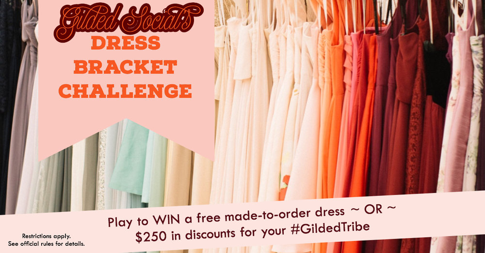 Win a free made to order dress or $250 in discounts for your bridesmaids when you play the Gilded Social Dress Bracket Challenge