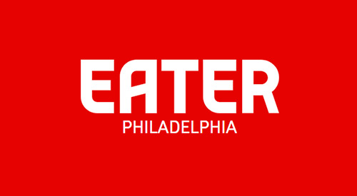 Upcoming Philly Restaurants feature in Eater Philadelphia