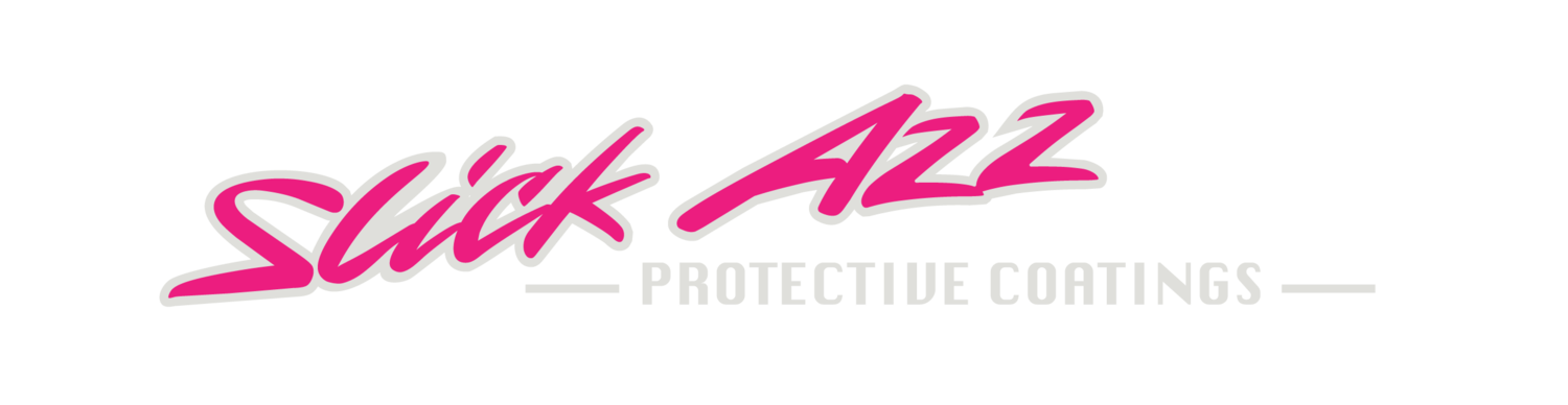 SLICK AZZ PROTECTIVE COATINGS