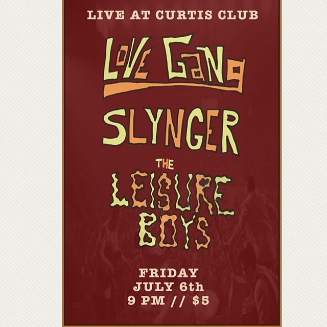 TOMORROW NIGHT @lovegangco @slynger_band @thecurtisclub