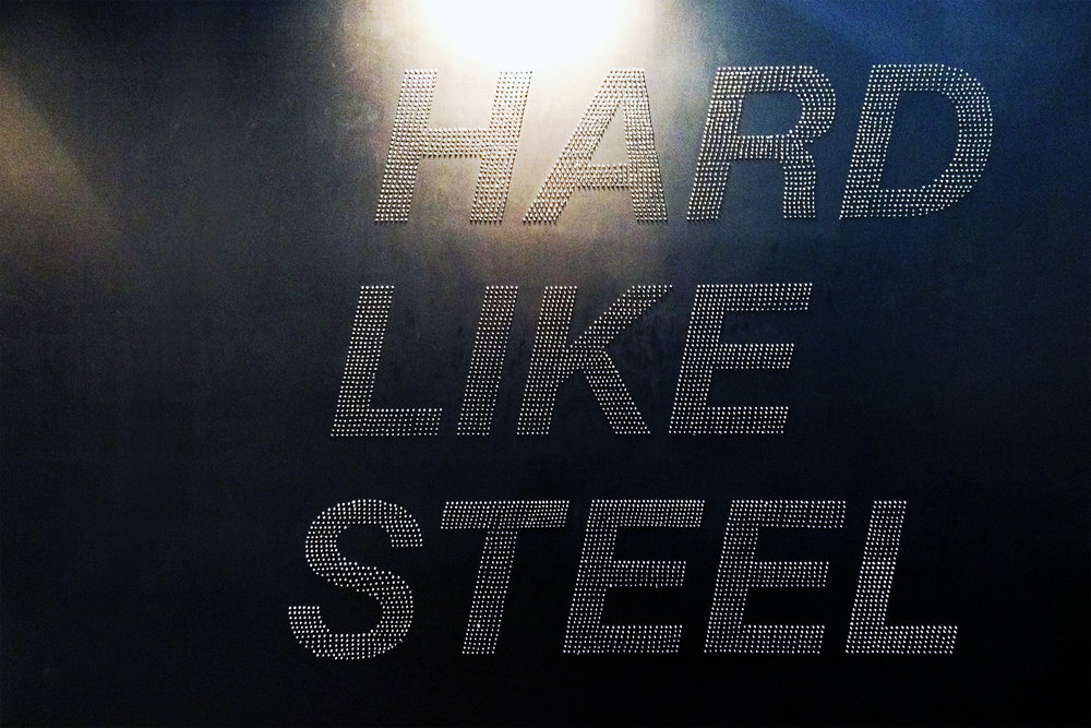 Hard like steel. 2013