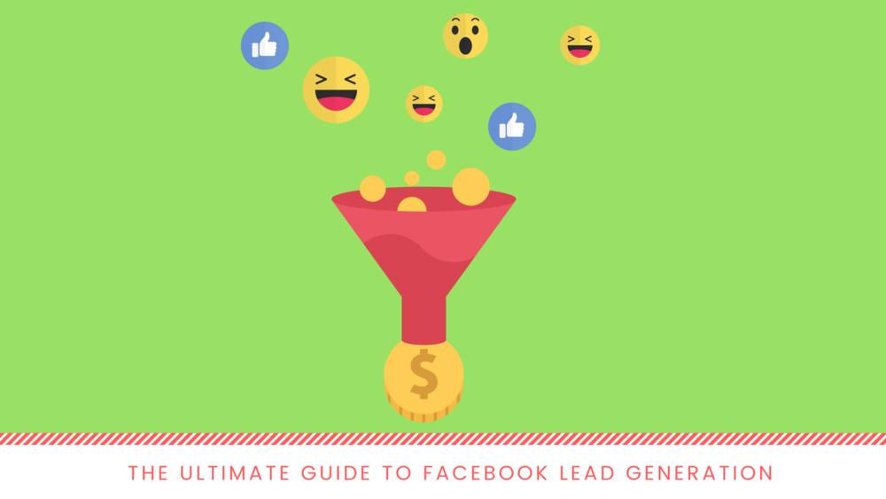 Facebook Lead Ads Guide