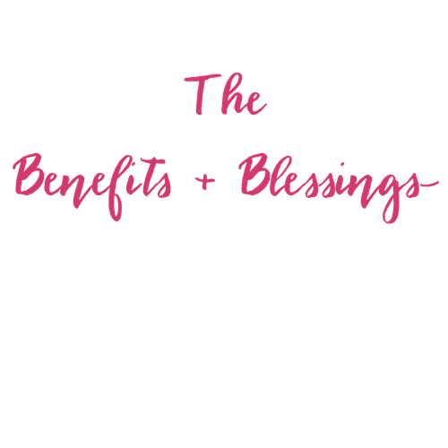 TheBenefits & Blessings.png