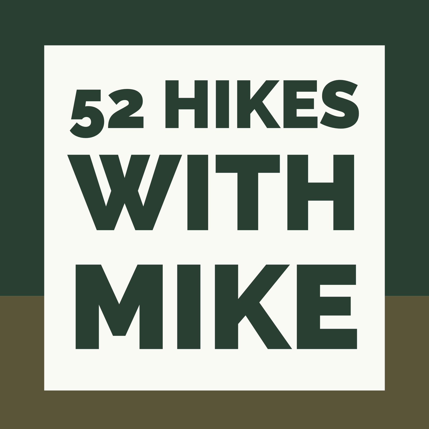 52 Hikes With Mike