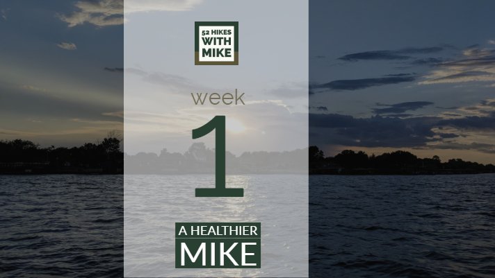 A Healthier Mike - Week 1.jpg