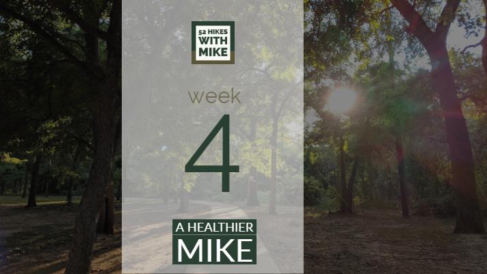 A Healthier Mike - Week 4.jpg