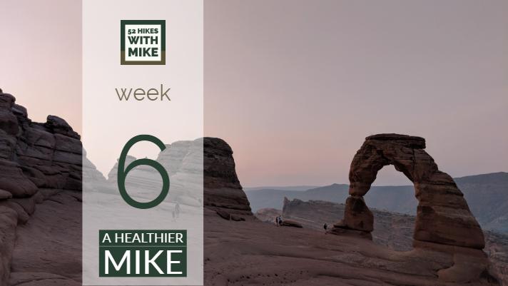 A Healthier Mike - Week 6.jpg