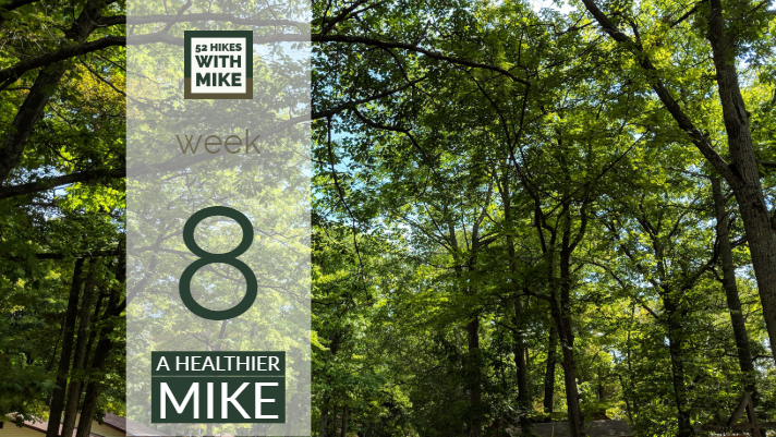 A Healthier Mike - Week 8.jpg