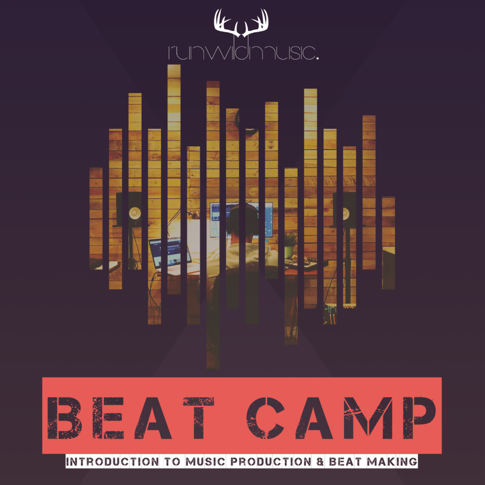 BEAT CAMP! - Take your bedroom beats to the next level with us this summer!