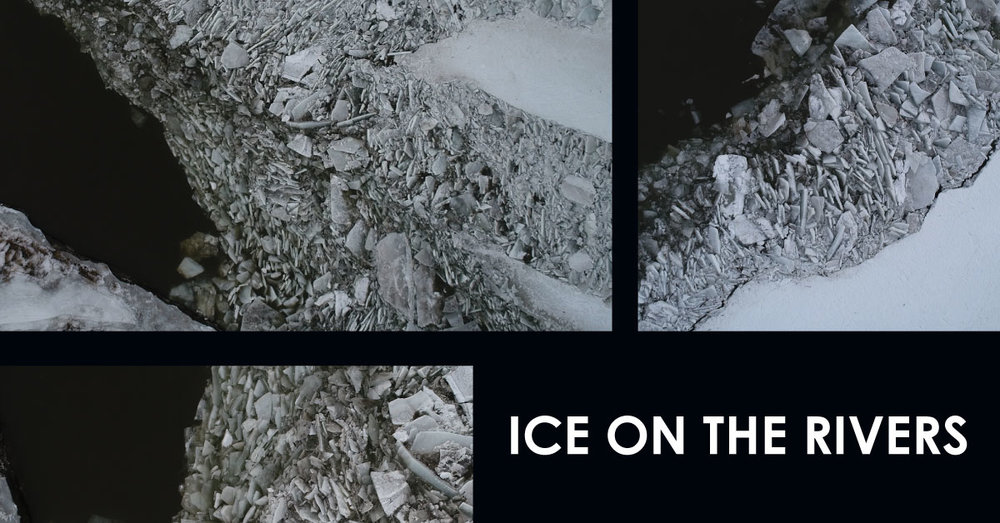 ICE ON THE RIVERS