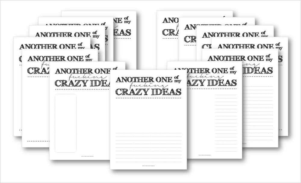 F*cking Crazy Ideas: Printable Sketchbook Pages for Cussing Creatives