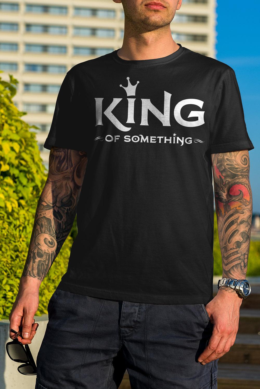 King-of-Something-10-tshirt-mockup-2048px.jpg