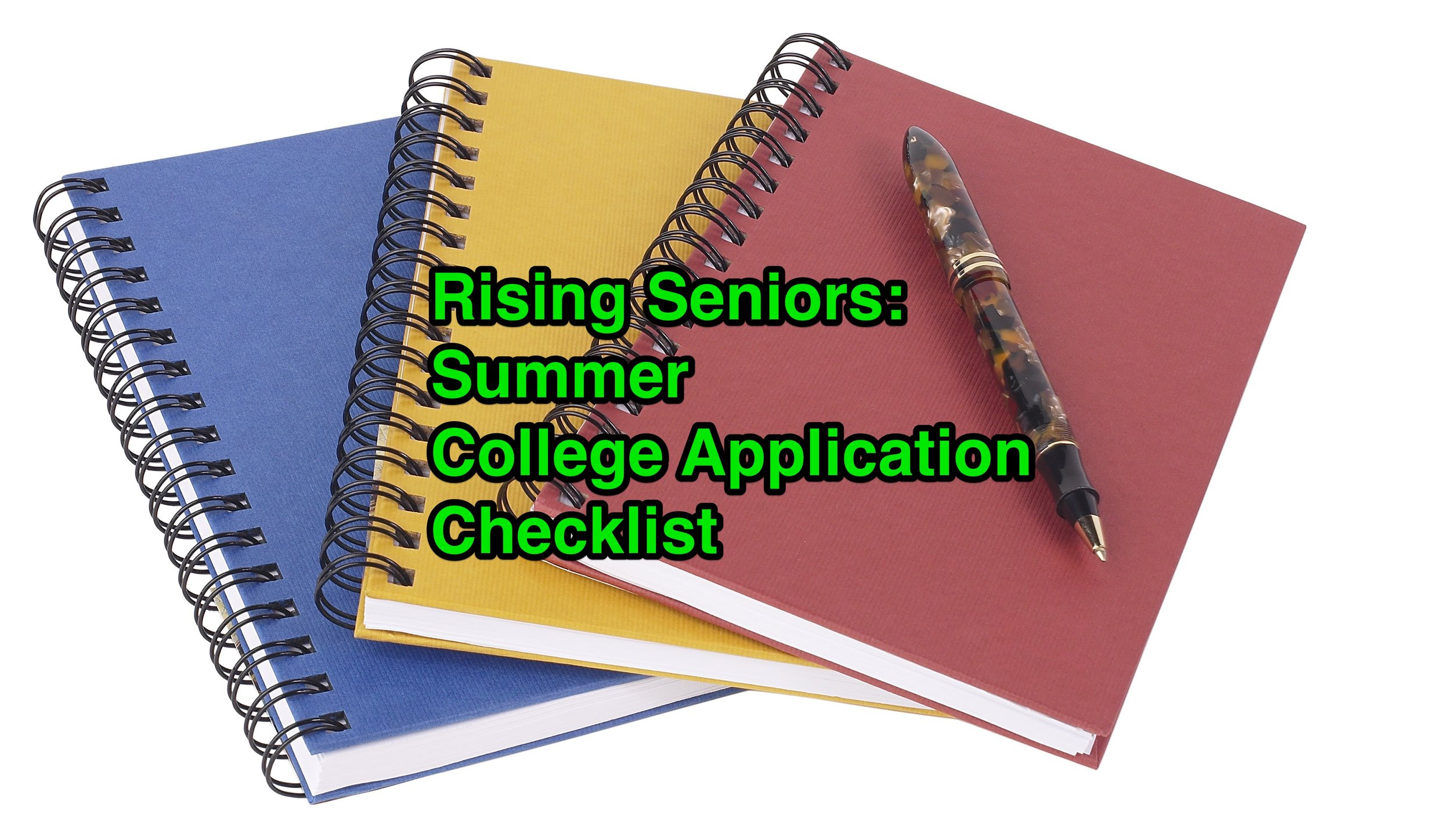 College Application Checklist for Rising Seniors