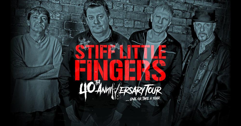 stiff little fingers 40th anniversary.jpg