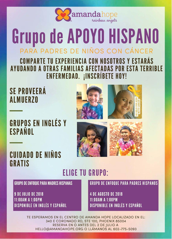 Grupo de APOYO Hispano!  Seremos los anfitriones de unos grupos de apoyo y enfoque sobre el cancer infantil en la comunidad hispana. Nos gustaría escuchar tu historia y experiencia. Tendremos un grupo dirigido a madres hispanas el 9 de julio. Ambas sesiones se llevarán a cabo en el centro de Amanda Hope, en Phoenix, AZ. Sesiones en inglés y español disponibles. Por favor déjenos saber en cual de los grupos le gustaría participar: hello@amandahope.org