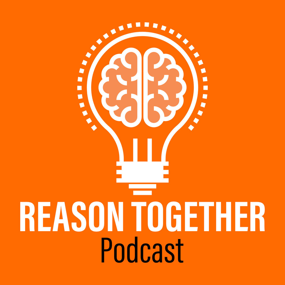 And by - Reason Together: The podcast for Christians who think about stuff.