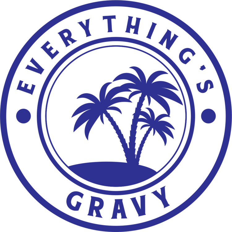 Everything's Gravy