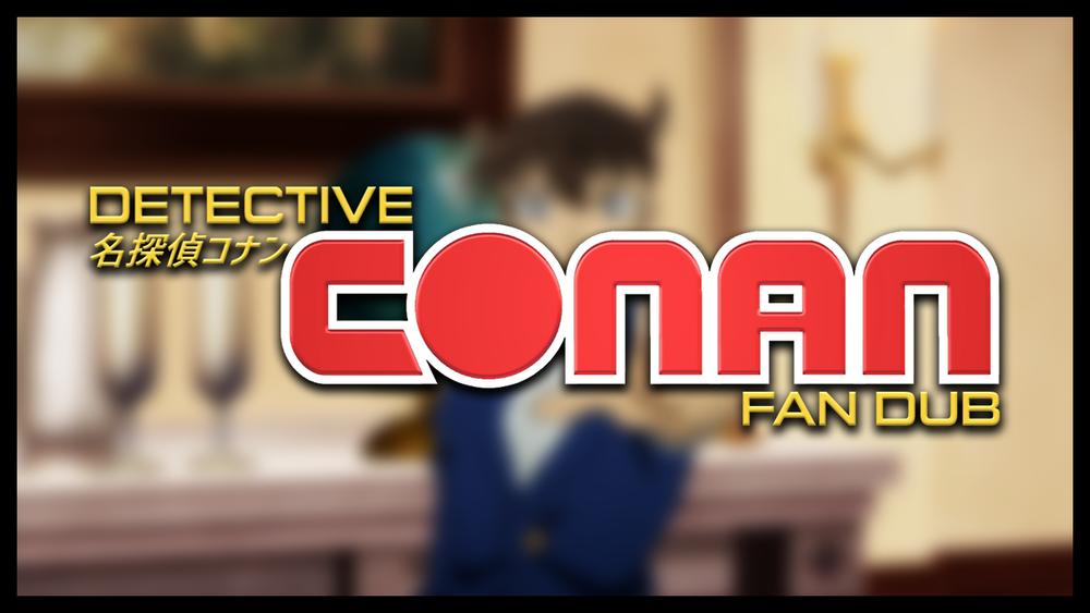 Detective Conan Fan Dub